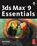 3ds Max 9 Essentials: Autodesk Media and Entertainment Courseware