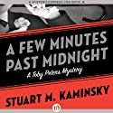 A Few Minutes Past Midnight: Toby Peters, Book 21 Audiobook by Stuart M. Kaminsky Narrated by Jim Meskimen