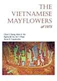 img - for The Vietnamese Mayflowers of 1975 book / textbook / text book