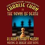 Charlie Chan in The Pawns of Death | Bill Pronzini,Jeffrey M. Wallmann,Jeffrey M. Wallmann