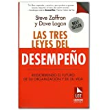 img - for Las tres leyes del desempe o. Reescribiendo el futuro de su organizaci n y de su vida book / textbook / text book