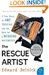 The Rescue Artist: A True Story of Ar...