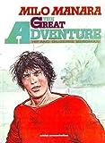 The Great Adventure: The Adventures of Giuseppe Bergman (0874160634) by Manara, Milo