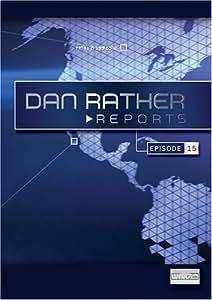 Dan Rather Reports #209: Live Latino Invasions [WMV]