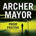 Proof Positive: Joe Gunther, Book 25 (       UNABRIDGED) by Archer Mayor Narrated by Tom Taylorson