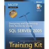MCITP Self-Paced Training Kit (Exam 70-442): Designing and Optimizing Data Access by Using Microsoft  SQL Server(TM) 2005 (Self-Paced Training Kits)