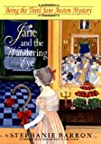 Jane and the Wandering Eye: Being the Third Jane Austen Mystery (0553102044) by Barron, Stephanie