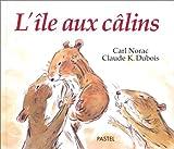 """Afficher """"L'Ile aux câlins"""""""