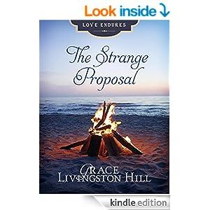 The Strange Proposal (Love Endures)