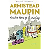 Further Tales of the City (Tales of the City Series, V. 3) ~ Armistead Maupin