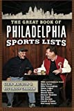 img - for The Great Book of Philadelphia Sports Lists book / textbook / text book