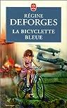 La Bicyclette bleue, tome 1 par Deforges