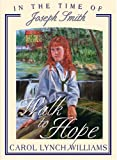 Walk to Hope: In the Time of Joseph Smith (In the Times of the Prophets)