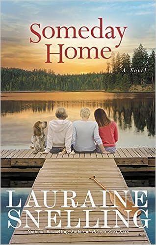 Someday Home: A Novel