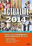 Actualité 2014 - Concours et examens 2015 - Tous les événements incontournables de 2014