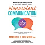 Nonviolent Communication: a Language of Lifeby Marshall B. Rosenberg