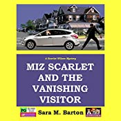 Miz Scarlet and the Vanishing Visitor: A Scarlet Wilson Mystery, Book 2 | Sara Barton