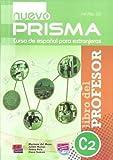img - for Nuevo Prisma C2 Teacher's Edition Plus Eleteca by Mariano del Mazo (2015-08-31) book / textbook / text book