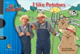 img - for I Like Potatoes, Sing & Read with Greg & Steve book / textbook / text book