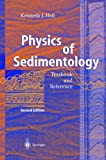 img - for Physics of Sedimentology book / textbook / text book