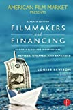 img - for Filmmakers and Financing: Business Plans for Independents (American Film Market Presents) 7th edition by Levison, Louise (2013) Paperback book / textbook / text book