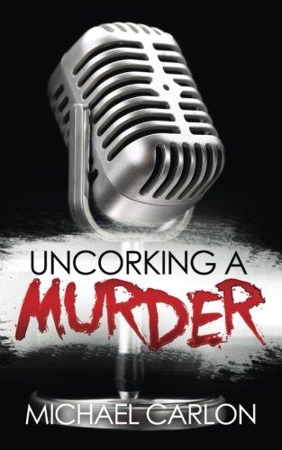 Uncorking a Murder (Farrah Graham Novel)