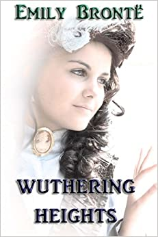 a review of the novel wuthering heights by emily bronte Wuthering heights by emily brontë || review of vision combine to make this unique novel a literature emily bronte literature review wuthering heights.