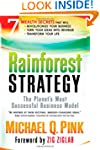 Rainforest Strategy: The Planet�s Mos...