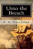 img - for Unto the Breach (The John Paul Jones Saga) (Volume 1) book / textbook / text book