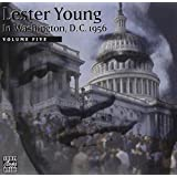 Lester Young In Washington, D.C. 1956, Vol. 5