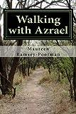 Walking with Azrael