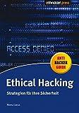 Ethical Hacking: Strategien für Ihre Sicherheit