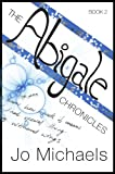 The Abigale Chronicles - Book Two