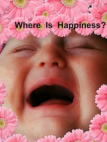 Where Is Happiness ?