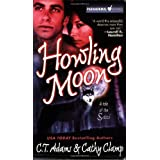 Howling Moon (Tales of the Sazi, Book 4) ~ C. T. Adams