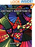 Abstract Adventure II: A Kaleidoscopi...