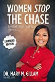 Women Stop the Chase: Let Gods Man Find You Expanded Edition