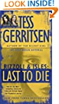 Last to Die (with bonus short story J...
