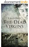The Dead Virgins (The India Sommers Mysteries Book 1) (English Edition)