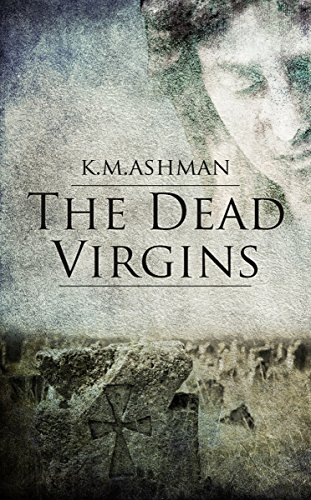 The Dead Virgins by Kevin Ashman ebook deal