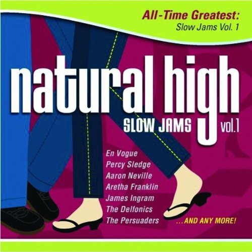 Natural High: All Time Greatest Slow Jams 1 (Now Slow Jams compare prices)
