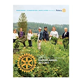 Rapport annuel du Rotary International et de la Fondation Rotary 2012–2013