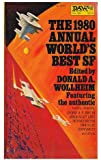 The Nineteen Eighty Annual World's Best SF