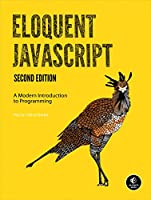 Eloquent JavaScript: A Modern Introduction to Programming, 2nd Edition Front Cover