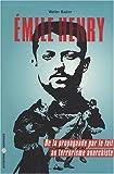 echange, troc Walter Badier - Emile Henry : de la propagande par le fait au terrorisme anarchiste