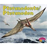 Pteranodonte/Pteranodon (Dinosaurios y Animales Prehistricos / Dinosaurs and Prehisto)