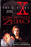 Ground Zero (The X-Files) (006105223X) by Anderson, Kevin J