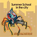 Summer School in the City: A fresh look at the lessons nature has to offer.