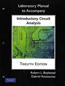 Laboratory Manual for Introductory Circuit Analysis (Pearson Custom Electronics Technology) by Prentice Hall