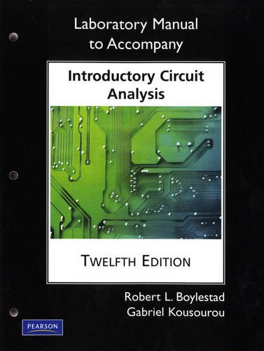 Laboratory Manual for Introductory Circuit Analysis...